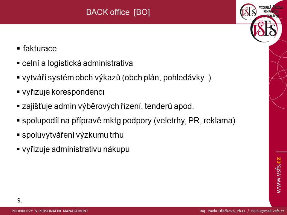 fakturace BACK office [BO] celní a logistická administrativa